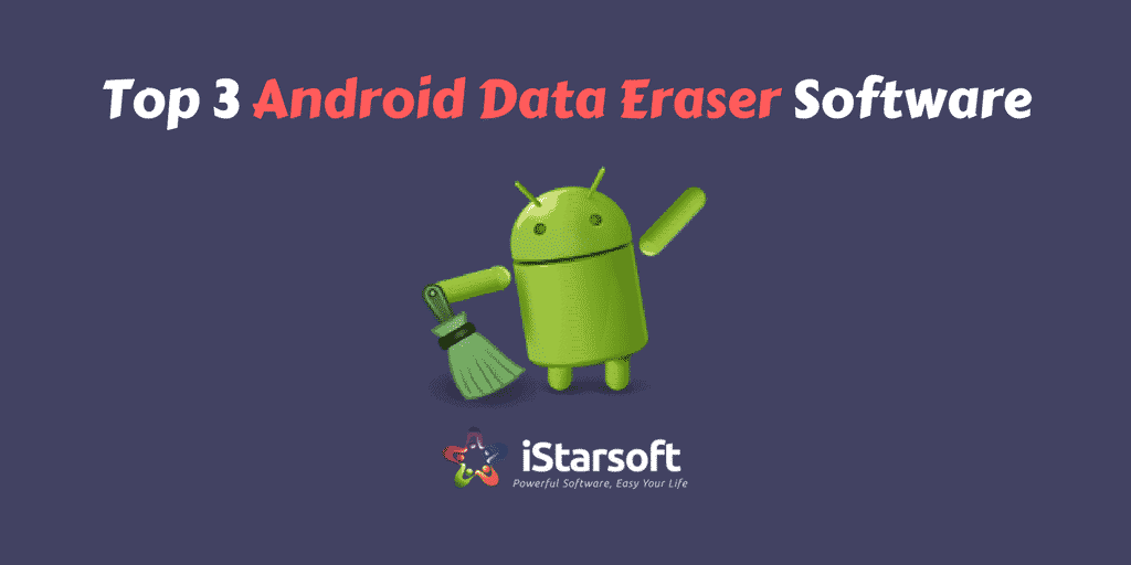 Android Data Eraser Software