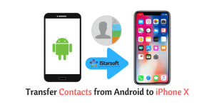 transfer contacts from Android to iPhone X