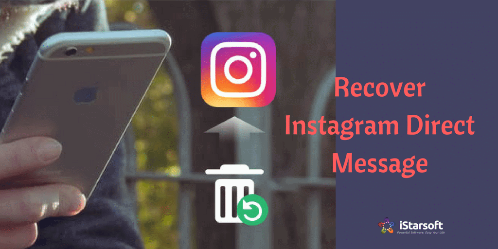 recover Instagram direct message