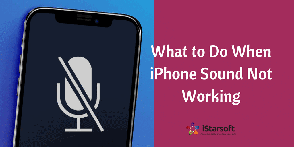 iPhone Sound Not Working