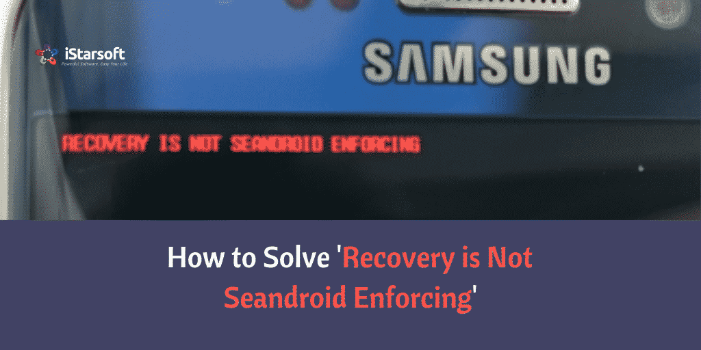 Recovery is Not Seandroid Enforcing