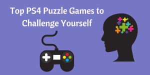 Top PS4 Puzzle Games to Challenge Yourself