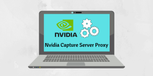 Nvidia Capture Server Proxy