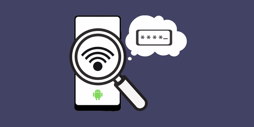 how to find Wi-Fi password on Android