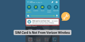 SIM Card Is Not From Verizon Wireless