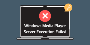 Windows Media Player Server Execution Failed