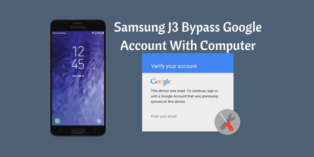 Samsung J3 Bypass Google Account With Computer