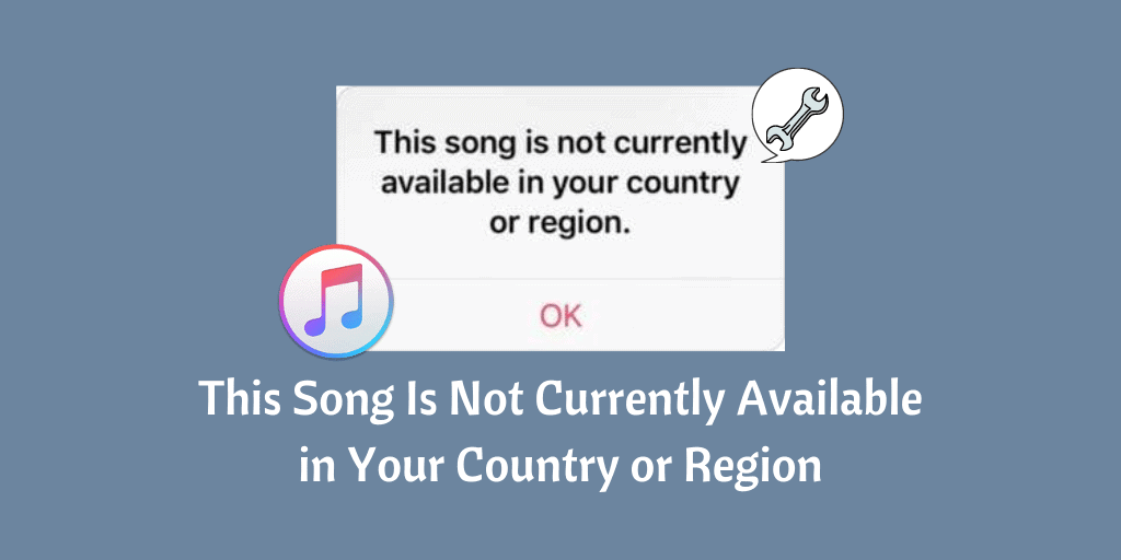 This Song Is Not Currently Available in Your Country or Region