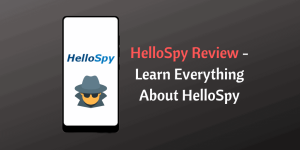 HelloSpy Review
