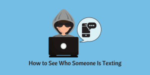how to see who someone is texting